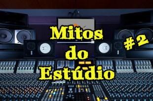 Mitos do estúdio