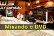 Mixagem DVD Wesley Safadão – Audioreporter News #15