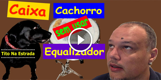 Caixa Cachorro Sem Equalizador | Tito Na Estrada #23