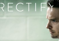 Extras for Rectify