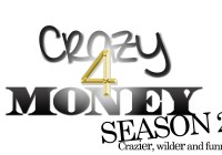 Crazy for Money Season 2