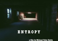 Entropy Student Film in Philly