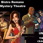 Bistro Romano Murder Mystery Dinner Theatre