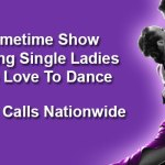 Open Casting Call for Primetime Network Dance Competition – Single Ladies in NYC