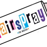 Auditions in Orange County Area for Hairspray The Musical