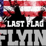 """Last Flag Flying"" Casting Stand-Ins in PA"