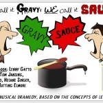 "Theater Auditions in Middletown, New Jersey for ""They Call It GRAVY;WE Call It SAUCE!"""