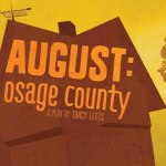 "Theater Auditions in Somerset NJ for ""August: Osage County"""