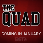 "Casting Paid Extras for BET New TV Show ""The Quad"" in the ATL"