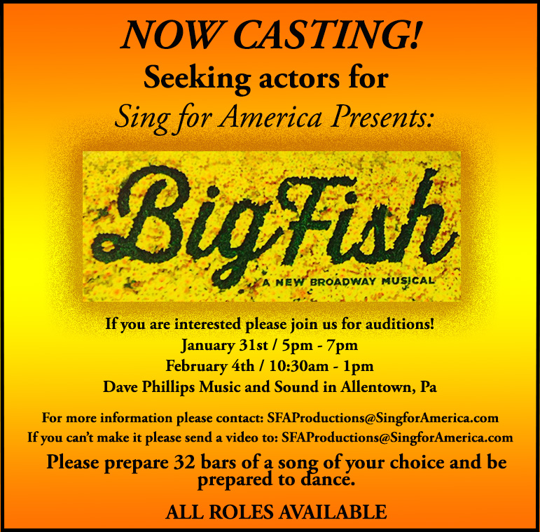 Auditions in allentown pa for musical big fish the for Free fishing day 2017 pa