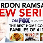 Open Casting Call for Gordon Ramsay's New Fox Cooking Show – Casting Families and Teams of 4 in L.A.