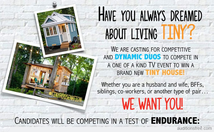 Casting Teams of 2 To Win a Tiny House in Reality Competition