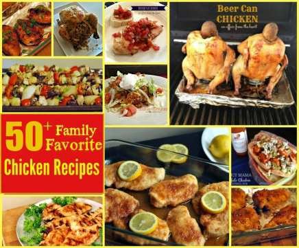 50+ Family Favorite Chicken Recipes
