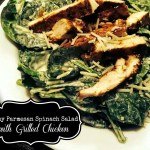 Creamy Parmesan Spinach Salad with Grilled Chicken