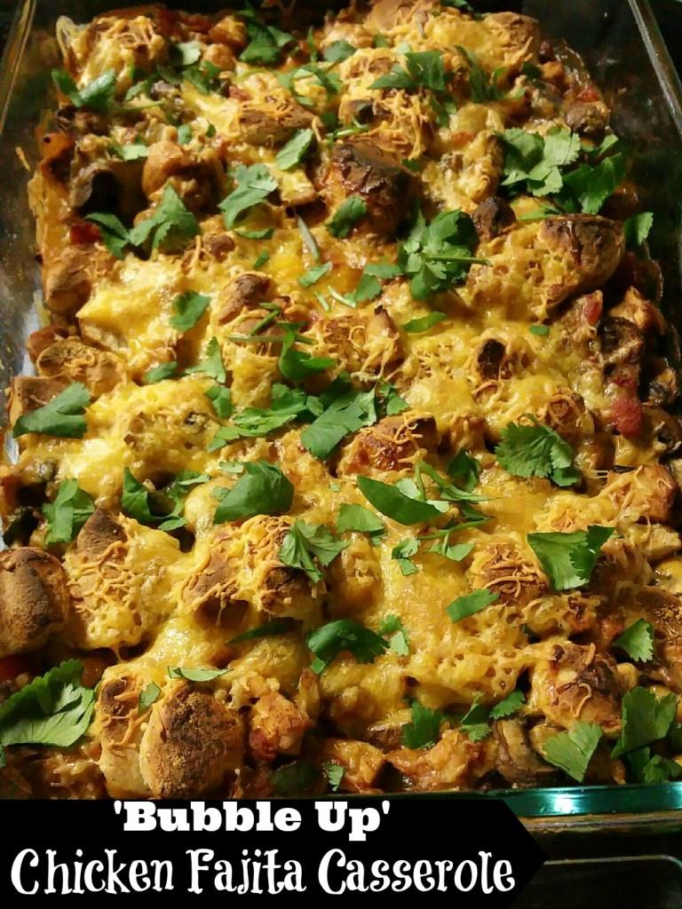 'Bubble Up' Chicken Fajita Casserole   Aunt Bee's Recipes