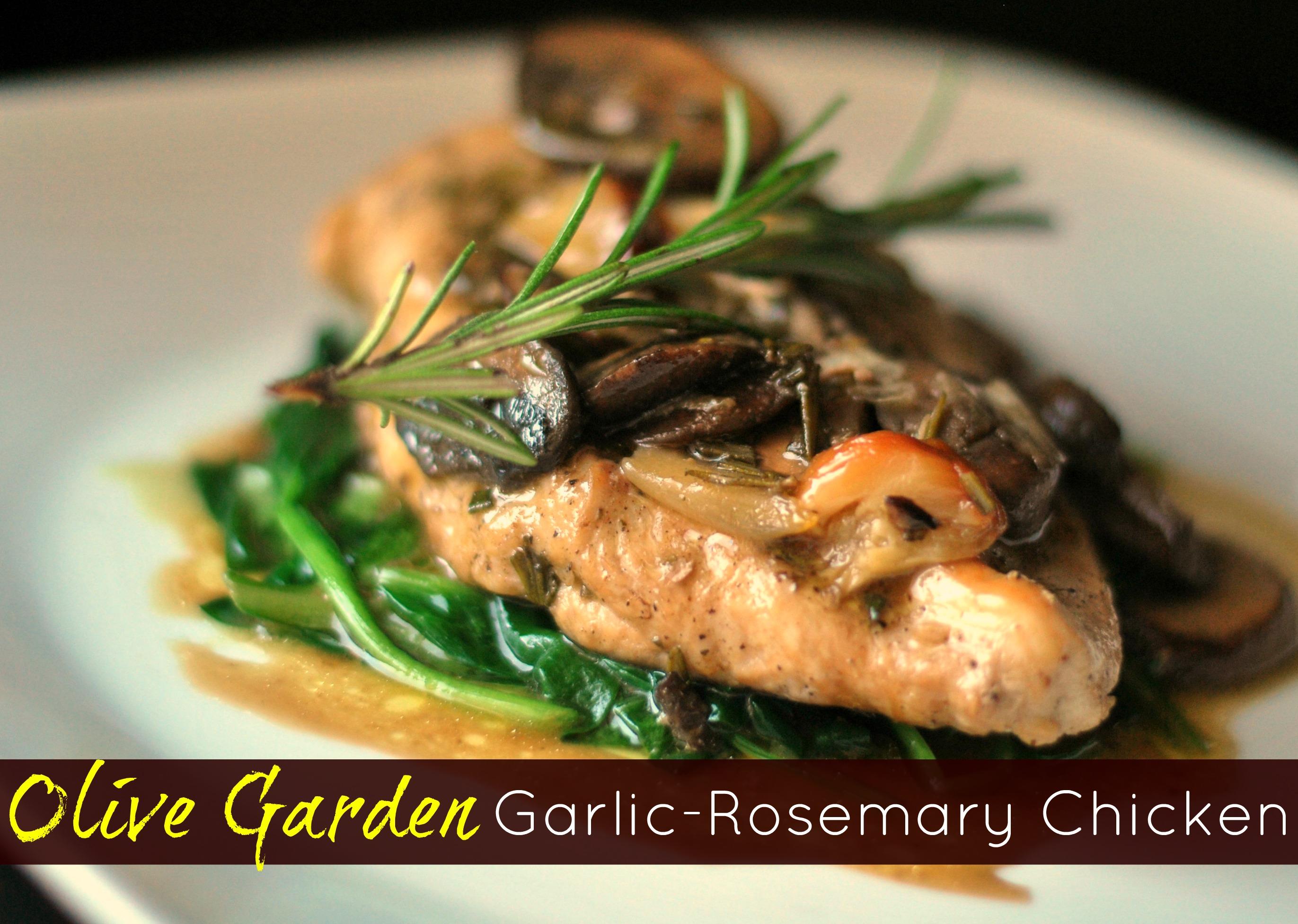 Olive Garden Garlic Rosemary Chicken   Aunt Beeu0027s Recipes