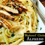 Blackened Chicken Alfredo
