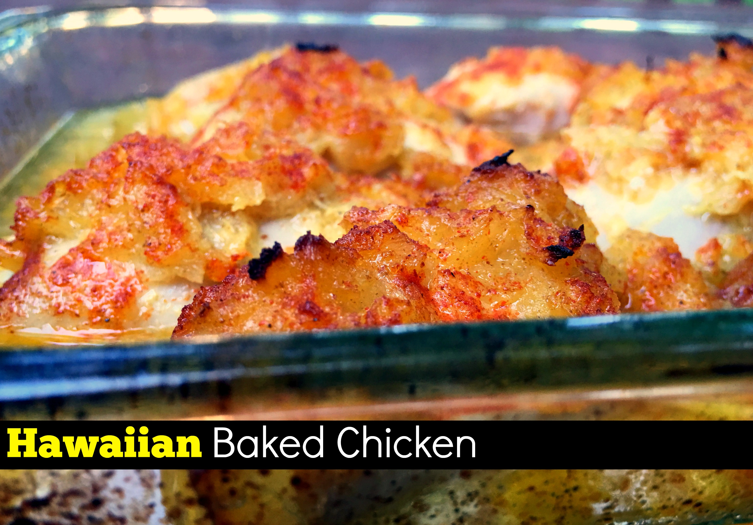 Hawaiian Baked Chicken