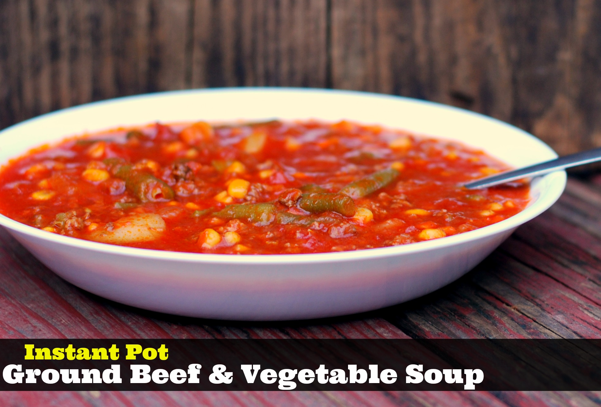 Instant Pot Ground Beef Vegetable Soup Aunt Bee S Recipes