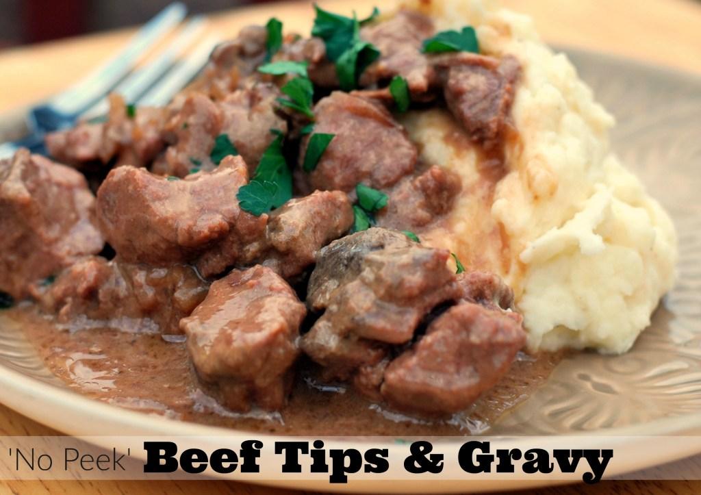 No Peek Beef Tips & Gravy | Aunt Bee's Recipes