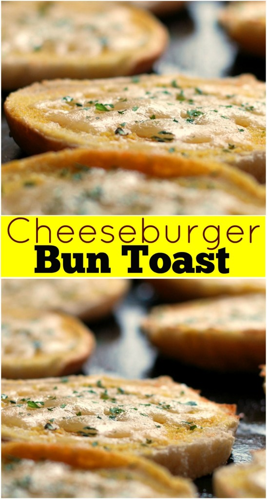 Cheeseburger Bun Toast | Aunt Bee's Recipes