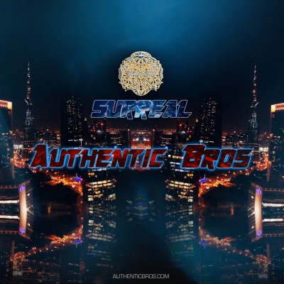 Authentic Bros - Surreal