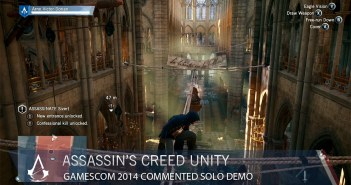 Assassin's Creed Unity Gamescom 2014 Commented Solo Demo [US]