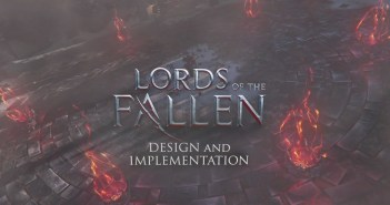 Lords of the Fallen – Dev Diary 1