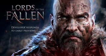 Lords Of The Fallen – Developer responds to early previews