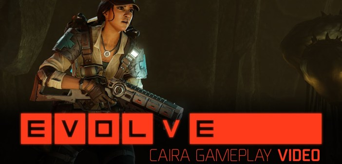 Evolve – Caira Gameplay Video