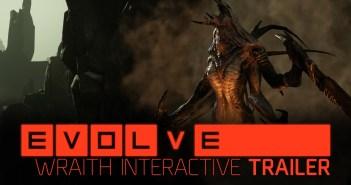 Evolve –– Wraith Interactive Trailer
