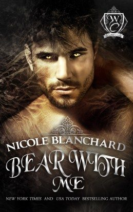 Bear with Me by Nicole Blanchard