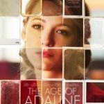 Age of Adaline – loved the movie with beautiful flawed characters