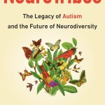 "Book Review:  ""NeuroTribes"" – I loved this but…"
