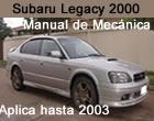 Manual de Subaru Legacy 2000 – Manual de Reparacion Mecanica