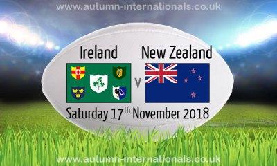 Ireland v New Zealand | Autumn International | 17 Nov 2018