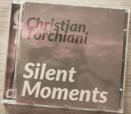 CD Cover: Christian Torchiani – SILENT MOMENTS