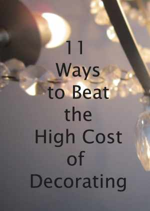 11-Ways-to-Beat-the-High-Cost-of-Decorating