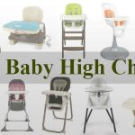 10 Best Baby High Chairs That will Suit Both You and Your Baby