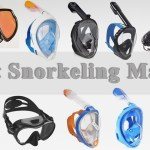 Best Snorkeling Masks – Enjoy Your Day Under the Water