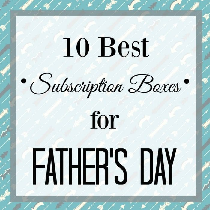10 Best Subscription Boxes for Father's Day