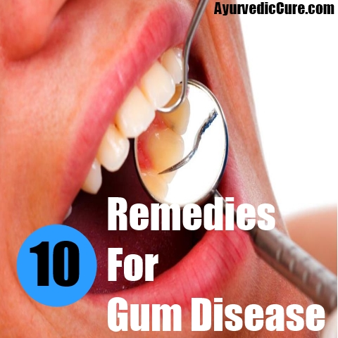 10 remedies for gum disease