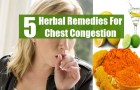 Five Effective Herbal Remedies For Chest Congestion