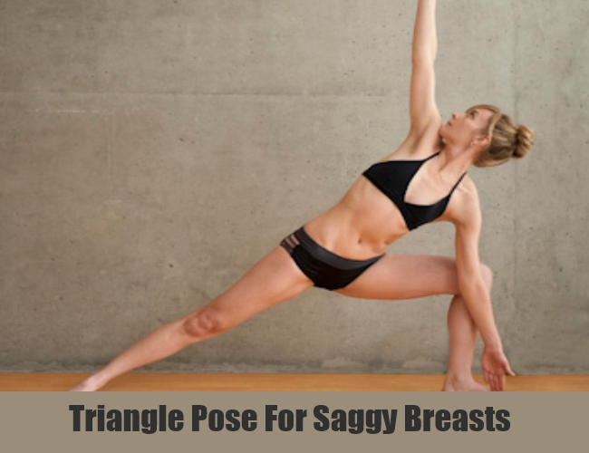 Triangle Pose For Saggy Breasts