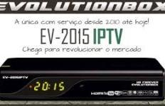 Atualização EvolutionBox Ev 2015 IpTv