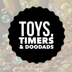 ADHD add toys timers