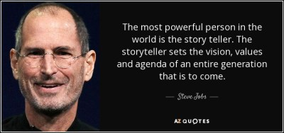 Steve Jobs quote: The most powerful person in the world is the story...