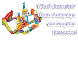 VTech Interaktív Óriás Autópálya távirányítós kisautóval