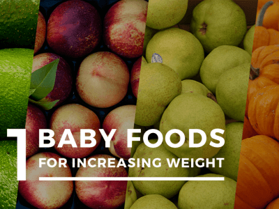51 baby foods to increase weight