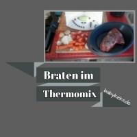 Braten im Thermomix